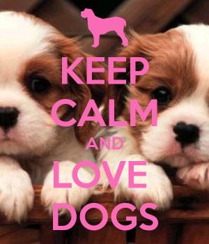 keep-calm-and-love-dogs-154 (1)